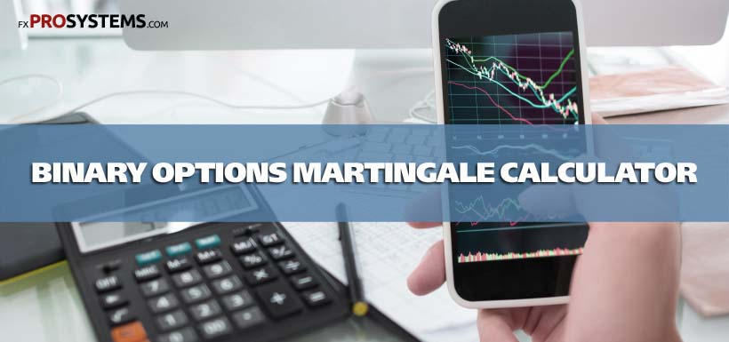 Binary option martingale calculator